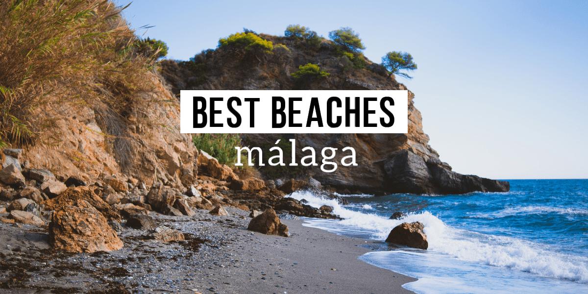 best beaches malaga
