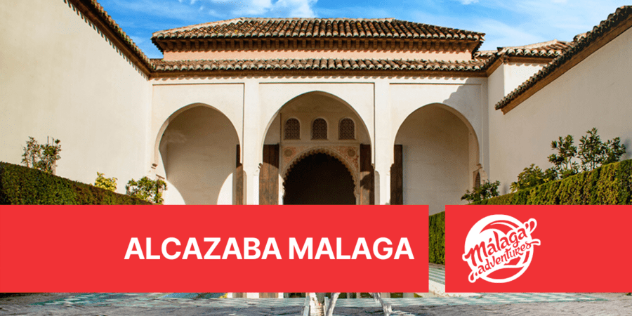 How to visit the Alcazaba Malaga